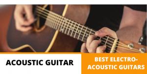 Best electro acoustic guitar